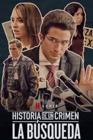 Historia de un crimen: La búsqueda