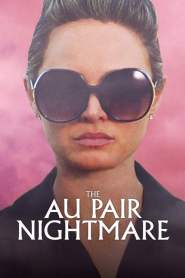 The Au Pair Nightmare