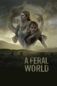 A Feral World cały film online pl