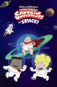 The Epic Tales of Captain Underpants in Space: Season 1 online