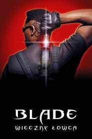 Blade: Wieczny Łowca online cda pl