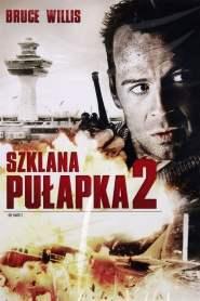Szklana Pułapka 2 cały film online pl
