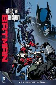 Batman: Atak na Arkham online cda pl