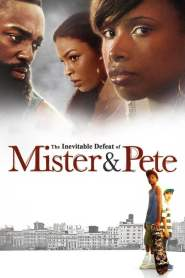 The Inevitable Defeat of Mister & Pete online cda pl
