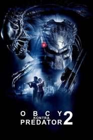 Obcy kontra Predator 2 online cda pl