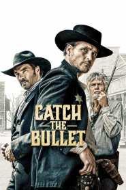 Catch the Bullet online cda pl