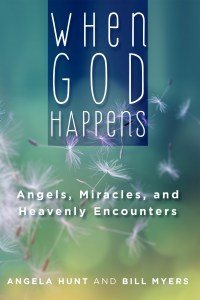 When God Happens -Angels, miracles and heavenly encounters