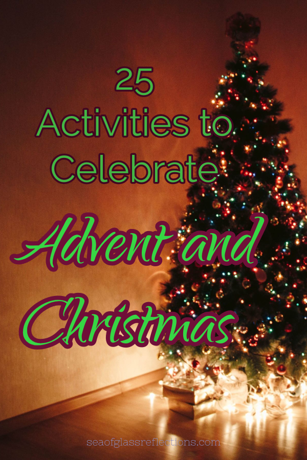 celebrate advent and Christmas