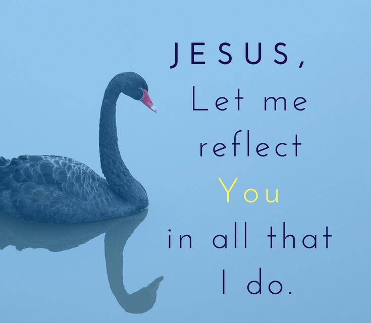 Reflect Jesus
