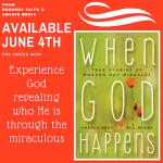 Great Summertime Reading – When God Happens