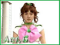 Act 06 - The Transfer Student is Sailor Jupiter!