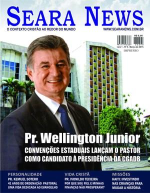 Revista Seara News: Pr. Wellington Junior fala da indicação do seu nome para concorrer à presidência da CGADB