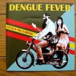 ♪デング・フィーヴァー/ヴィーナス・オン・アース(Dengue Fever)