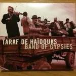 ♪タラフ・ドゥ・ハイドゥークス/バンド・オブ・ジプシーズ(ジプシー最強バンド)