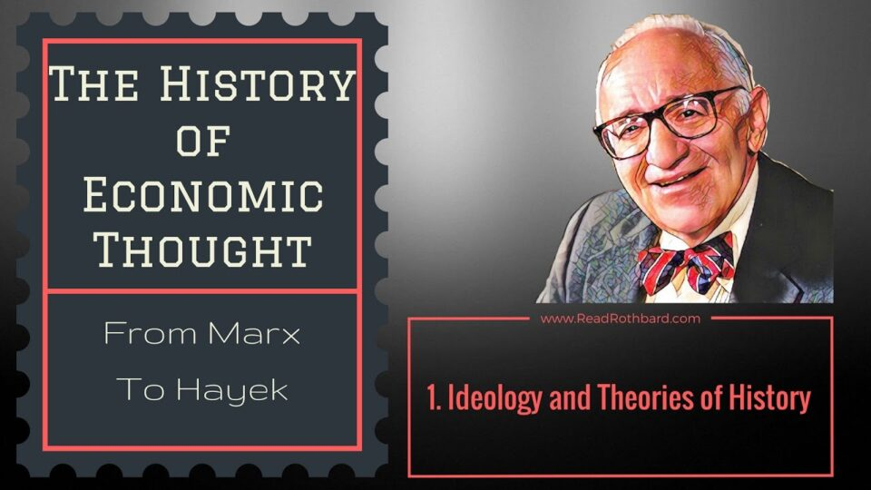 History of Economic Thought – 1 of 6 – Ideology and Theories of ...