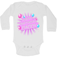 Happy Birthday Daddy - Long Sleeve Vests for Girls