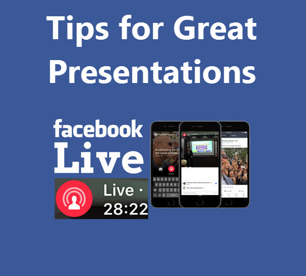 Tips for Great Presentation in Your Facebook Live Content