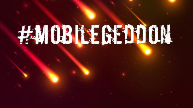 #Mobilegeddon - Google goes strict on experience on mobile browsers