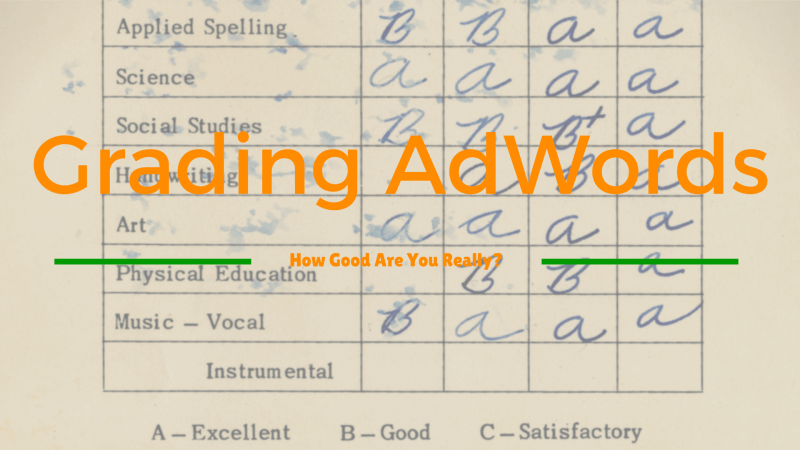 AdWords Grade