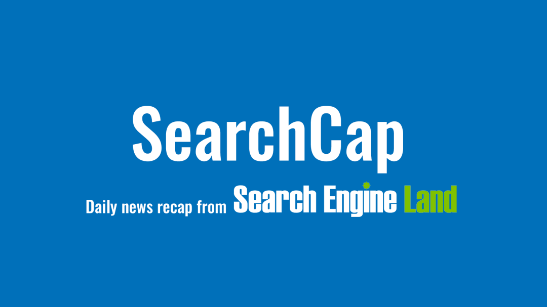 searchcap-header-v2-scap SearchCap: Responsive display ads roll out on Google, Bing Ads update, register for SMX East & more