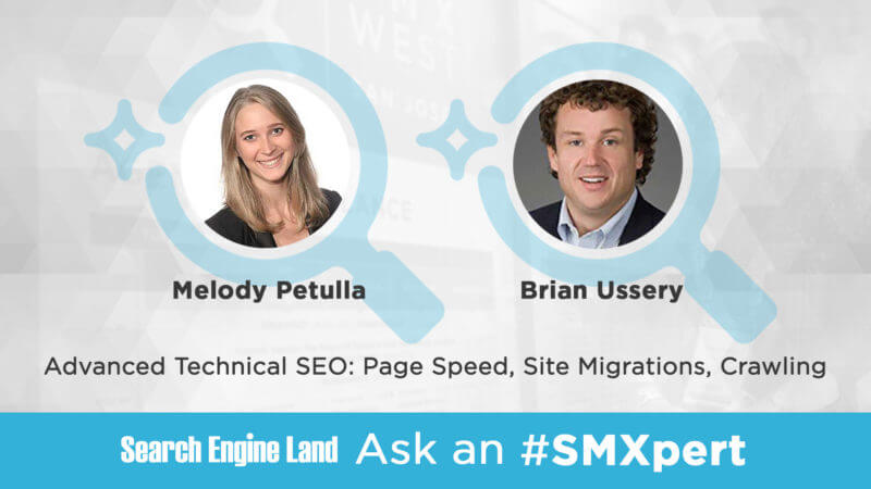 SEL-SMXperts-AdvTechSEO-Petulla-Ussery_1920x1080-800x450 Ask the SMXperts — Page speed, site migrations and crawling