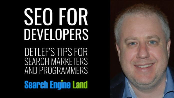 SEO for Developers. Detlef's tips for search marketers and programmers.