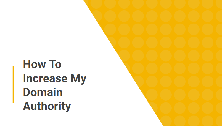how to increase my domain authority