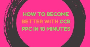 How To Become Better With CCB PPC