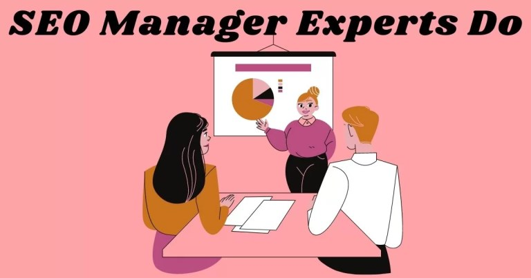 SEO Manager Experts Do