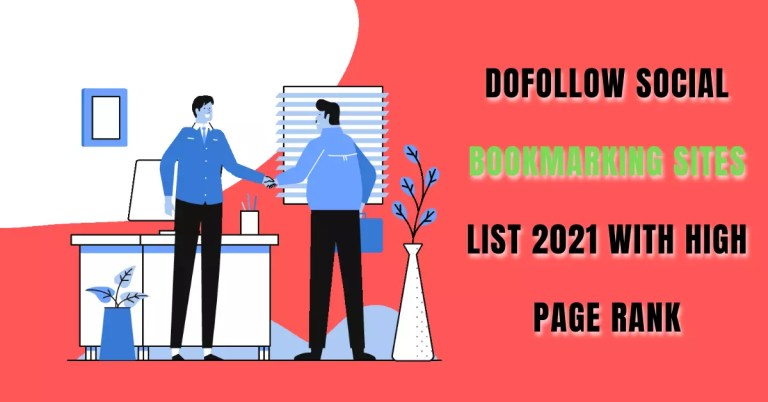 Dofollow Social Bookmarking Sites List 2021 With High Page Rank