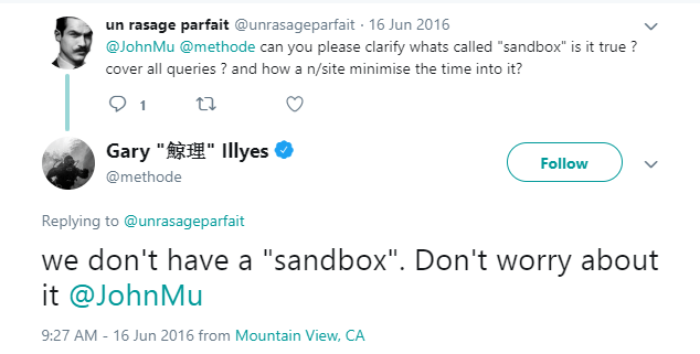"""Tweet exchange on the existence of the """"sandbox"""" between a user and Gary Illyes"""