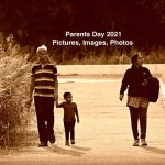 National Parents Day 2021 Pictures, Images, Photos Download