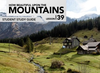 Lesson 39:How Beautiful upon the Mountains