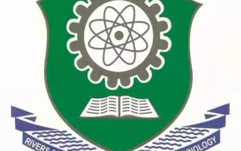 Rivers State University (RSUST) Post UTME Form For 2019/2020 Academic Session  And Registration Guide
