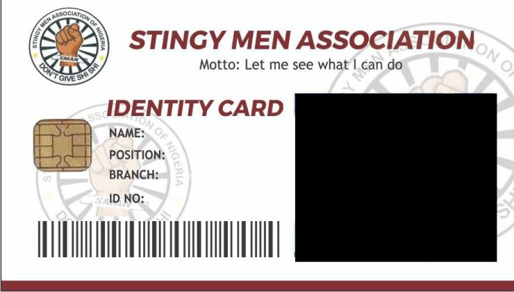 LOL: How to Get your Stingy Men Association Nigeria ID Card (SMAN) #StingyMenAssociation