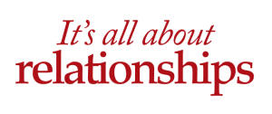 Image result for it's all about relationships