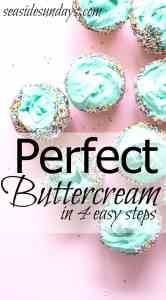 4 Step Perfect Buttercream Frosting