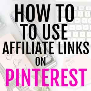 How to make money using affiliate links on Pinterest