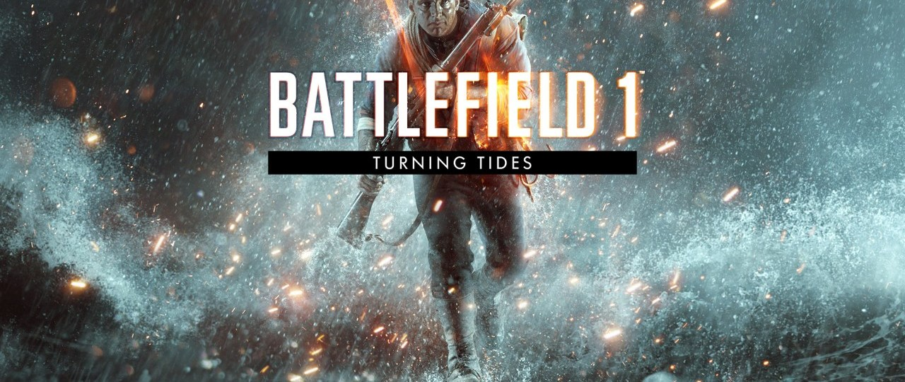 Battlefield 1 : Turning Tides Launch Trailer