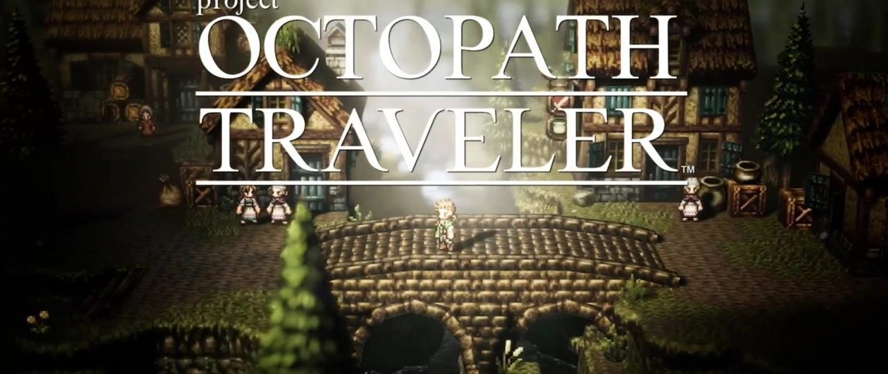 Octopath Traveler : Paths of Noble Acts and Rogue Decisions Trailer