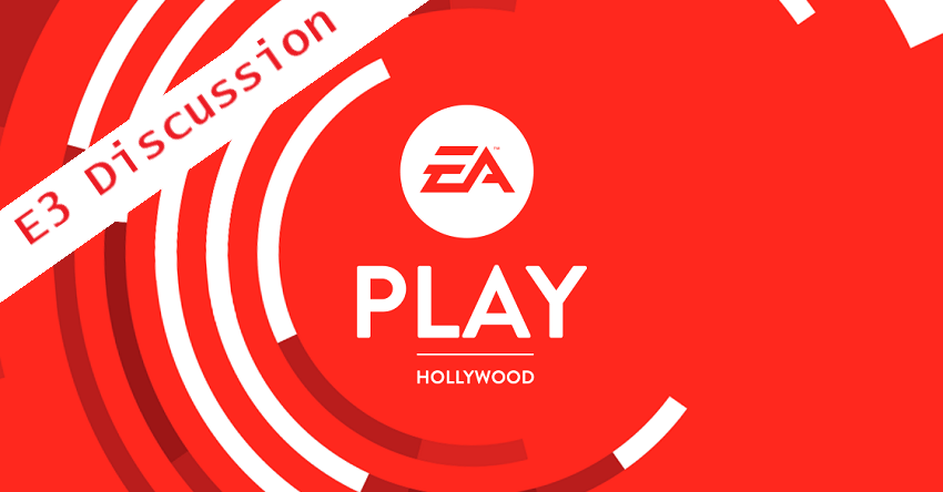 E3 : EA Play Discussion (Anthem, Battlefield V, Fifa 19, and more)