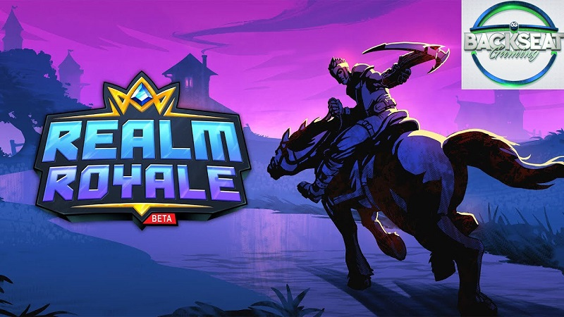 Backseat Gaming : Realm Royale