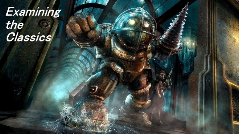 Examining the Classics : Bioshock