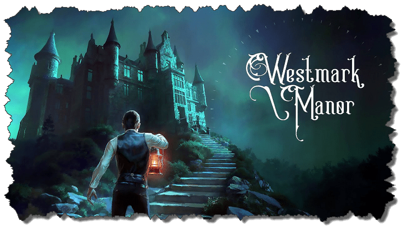 Review : Westmark Manor : Puzzles, Nightmares, and Cosmic Chaos
