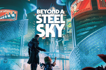 Review : Beyond a Steel Sky : A Long Awaited Revival