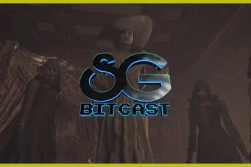 Bitcast 153 : Resident Evil Village Redefines the Franchise