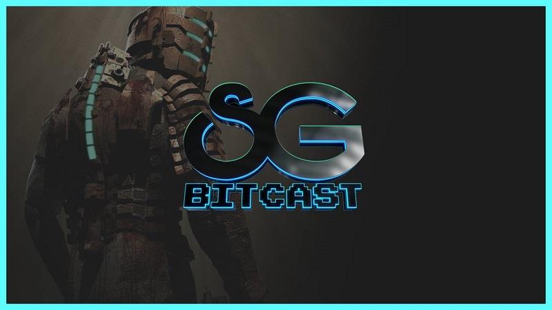 Bitcast 161 : Dead Space Remake Rumors Heat Up