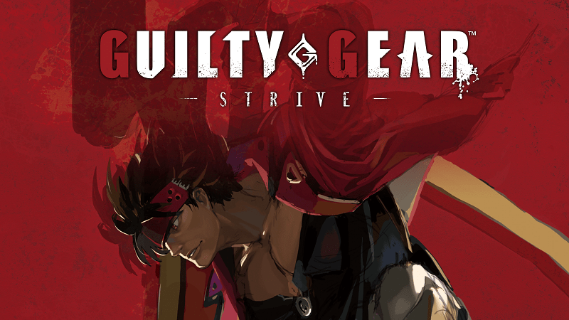 Review : Guilty Gear Strive : Strive to be Better