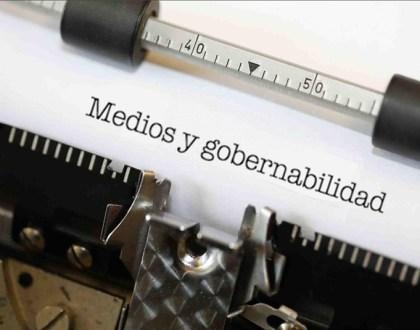 Medios y gobernabilidad