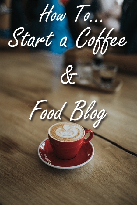 start a coffee blog